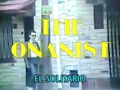 the onanist (a.k.a el solitario) 0111010 - full